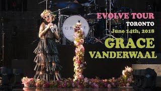 GRACE VANDERWAAL - Toronto - June 14 - Evolve Tour