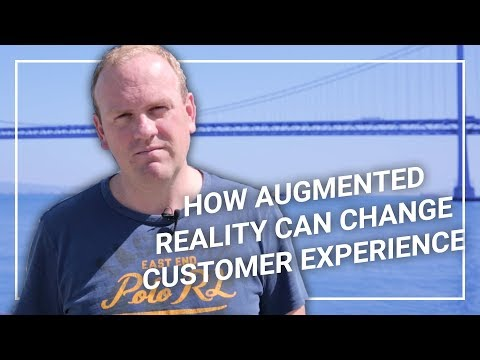How Augmented Reality (AR) will change the customer experience