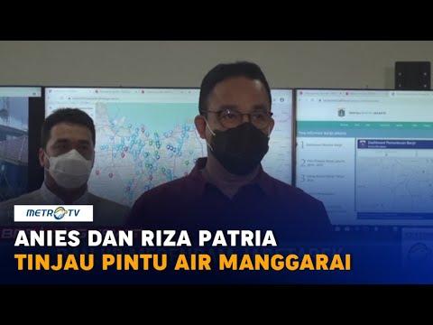 Jakarta Terendam Banjir, Anies dan Riza Patria Tinjau Pintu Air Manggarai