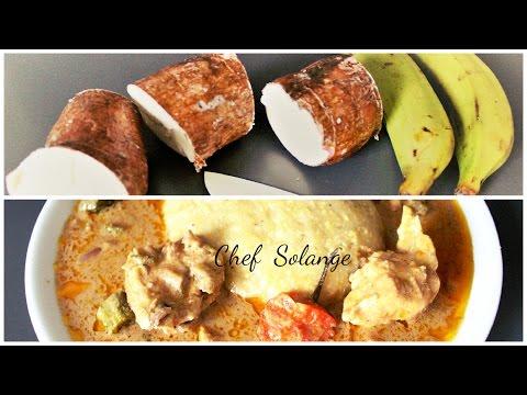 foufou de manioc plantain vert (comment reussir le foufou/fufu) - Chef Solange
