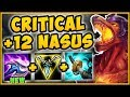 NASUS +12 STACK BUFF MAKES 100% CRIT NASUS EVEN MORE OP! CRIT NASUS TOP SEASON 9! League of Legends