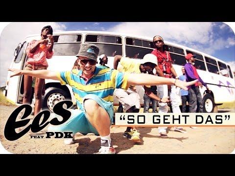"""EES feat. PDK - """"So Geht Das!"""" (official music video)"""