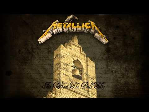 Metallica - For Whom The Bell Tolls (Remixed and Remastered)