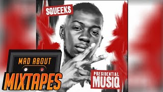 Squeeks - Killing The Scene (Prod by Westy) [Presidential Musiq] //@SqueeksTP @MADABOUTMIXTAPE