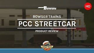 HO Scale Bowser PCC Streetcar