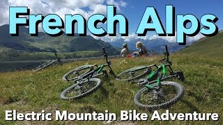 French Alps - Electric Mountain Bike Adventure
