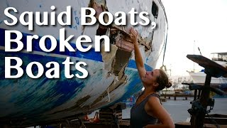 SQUID BOATS, BROKEN BOATS -[26]- Sailing With A Purpose