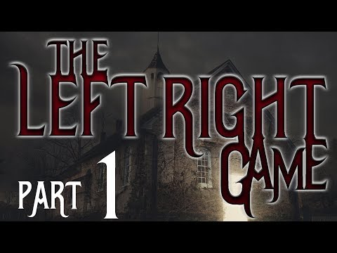 The Left/Right Game: Part 1 | BEST NOSLEEP STORY OF 2017 (Creepypasta Reading