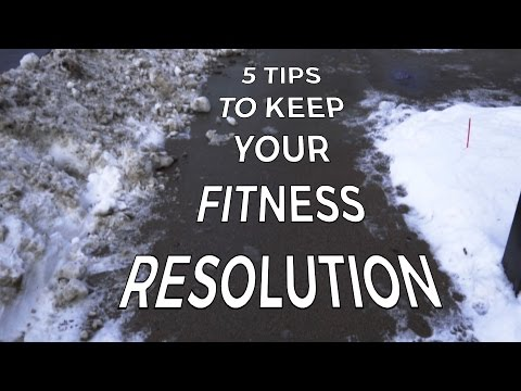 5 steps to KEEP that fitness resolution