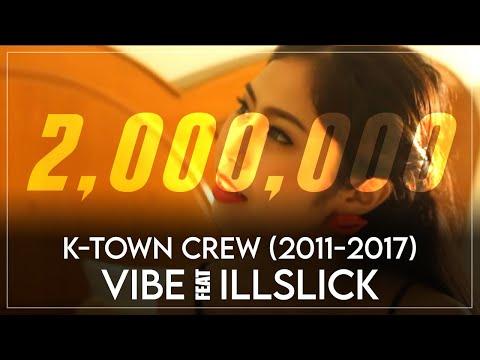 K-town Crew (2014) - VIBE feat. ILLSLICK (Explicit) [THAI HIP HOP]