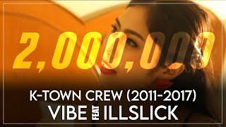 K-town Crew - VIBE feat. ILLSLICK (Explicit) [THAI HIP HOP]