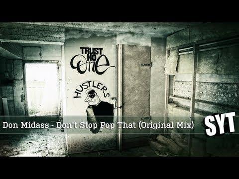 песня don\'t stop. Слушать Don Midass - Don't Stop Pop That (Original Mix) в mp3