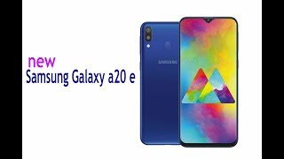 samsung galaxy a20E UPCOMING SMARTPHONE 2019 WITH PRICE