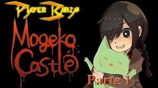 Mogeko Castle/Castelo Mogeko Parte 1 - Bichinhos tarados