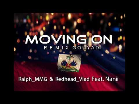 Moving On (TVice) ZouKompa/Gouyad Remix - Ralph_MMG & Redhead_Vlad feat Nanii