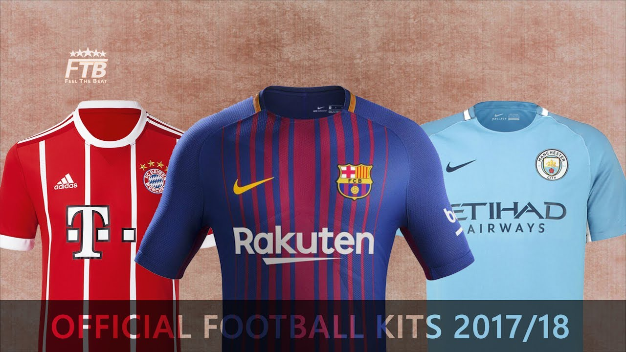 new style a241d 0c4fc 2017/18 Official Football Kits Launches | Barcelona, Bayern Munich, Man  City...