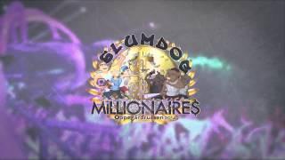 Slumdog Millionaires 2014 - Boys N Bær