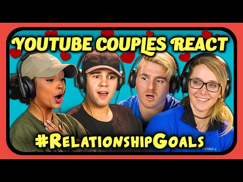 Thumbnail: YOUTUBE COUPLES REACT TO #RELATIONSHIPGOALS COMPILATION