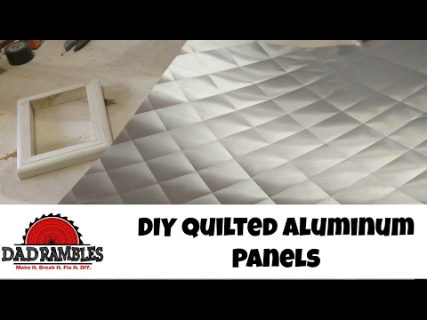 DIY Quilted Aluminum [Tutorial] How To
