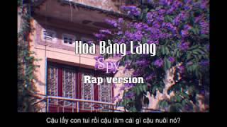 Hoa Bằng Lăng | Rap Version | Spy Official ( Tam Kê Mix )