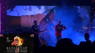 Navarasam - Thaikkudam Bridge - Live in Chennai - Awesome performance with music video in background