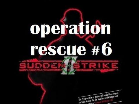 Sudden Strike II ➸ operation rescue #6  