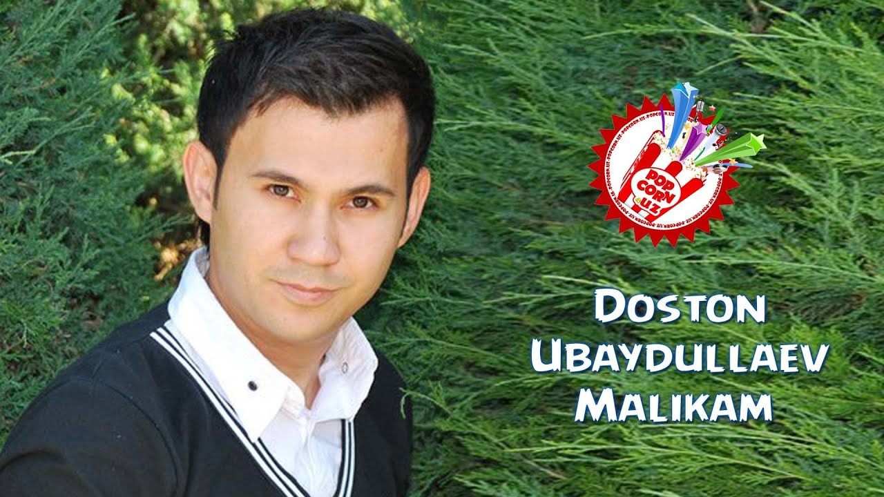 Doston Ubaydullaev - Malikam (Official music video)