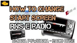VCDS How to Change Start Screen RNS-E - Vcds zmiana powitania radio RNSE