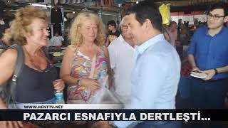PAZARCI ESNAFIYLA DERTLEŞTİ