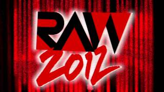 RAW 2012 Mixed By Chris Fraser MINIMIX