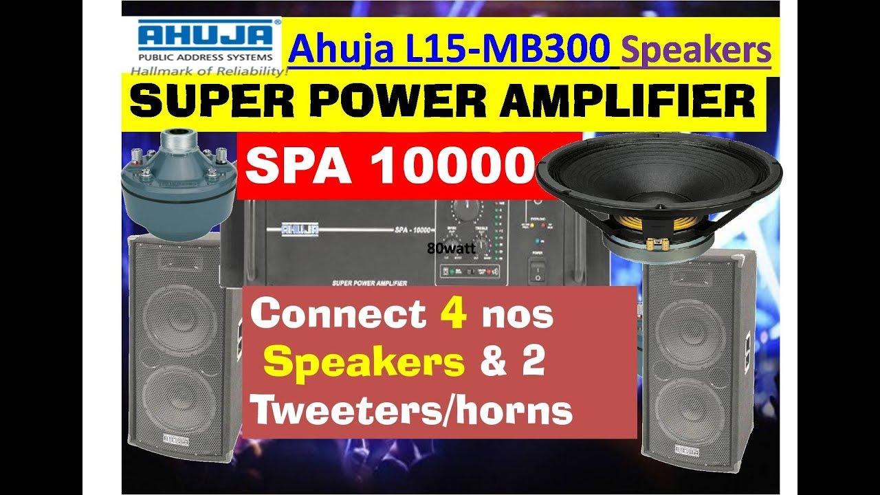 Ahuja Spa 10000 Amplifier With 4 L15 Mb300 Speakers And 2 Tweeters Wiring Diagram