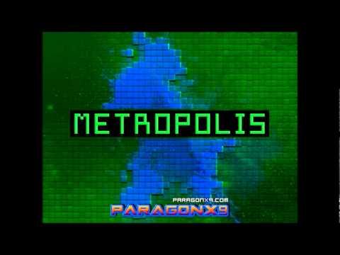 ParagonX9 - Metropolis (8-Bit)