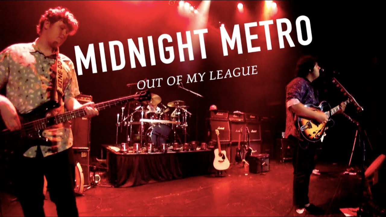 MIDNIGHT METRO - Out Of My League [Live at Walkerville Theatre]