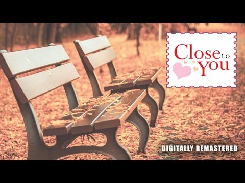 Close To You (Non-Stop Music)