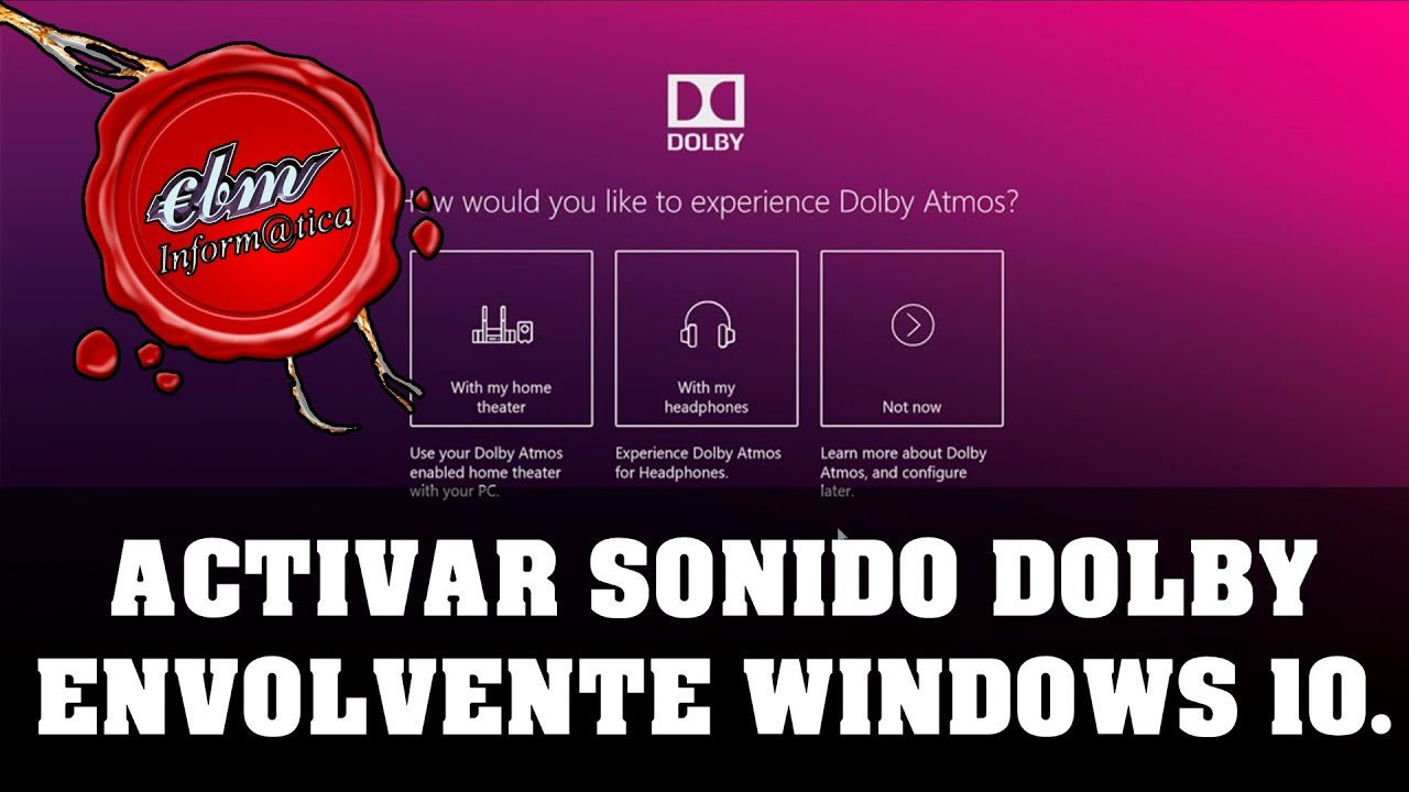 HOW TO ACTIVATE DOLBY SURROUND SPACE SOUND IN WINDOWS 10 CREATORS UPDATE