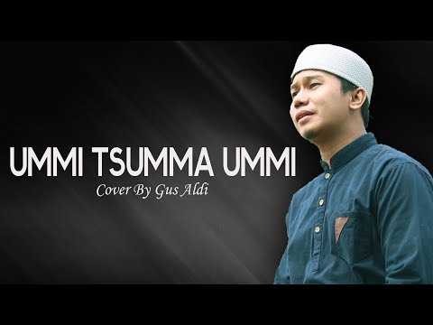 Cover Terbaik UMMI TSUMMA UMMI - Gus Aldi