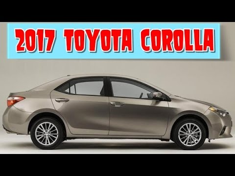2017 Toyota Corolla Redesign Interior And Exterior Youtube