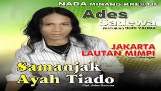 Download lagu Ades Sadewa Full Album Part 2   Lagu Minang   Ades Sadewa Lovers