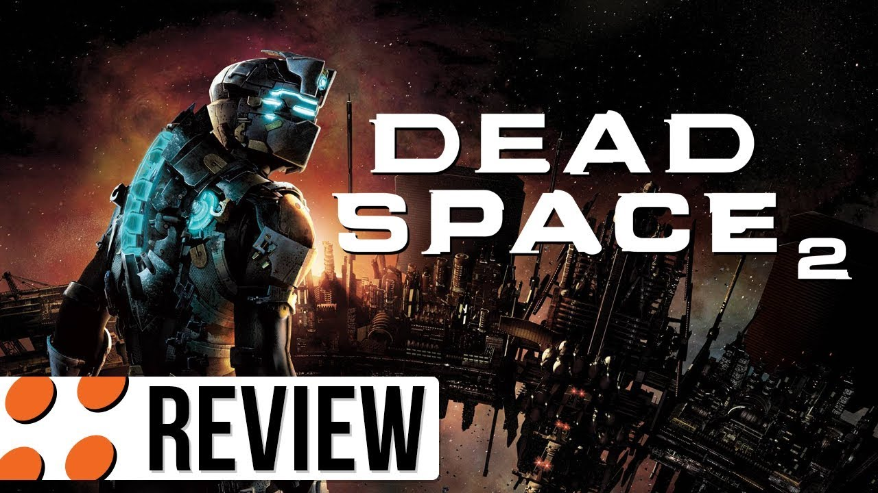 Dead Space 2 for PC Video Review