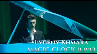 Evgeny Khmara MAGIC CLOCK LIVE.mp3
