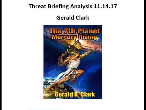 Threat Briefing for All Humanity Analysis with Gerald Clark