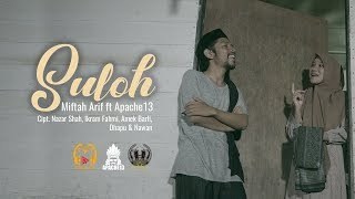 Download Mp3 Apache13 Ft Miftah Arif - Suloh |  Clip