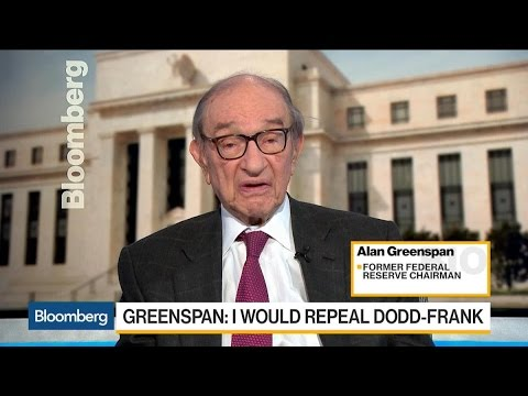 Greenspan: Repeal Dodd-Frank, Return to Square One