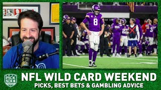 NFL Wild Card Weekend Picks Against the Spread, Best Bets, Gambling Advice I Pick Six Podcast