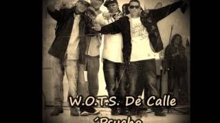 W.O.T.S De Calle psycho FEAT JAYWAN S (UMO) -  ASI SE VIVE CITY CRIME..