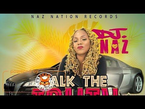DJ Naz  Talk Di Truth Raw September 2017