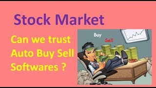 Stock market Can we trust auto Buy sell signals software ?