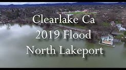 Clearlake 2019 flood North Lakeport Ca