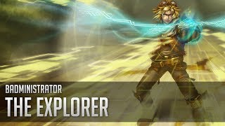 Repeat youtube video Badministrator - The Explorer (Ezreal Tribute)