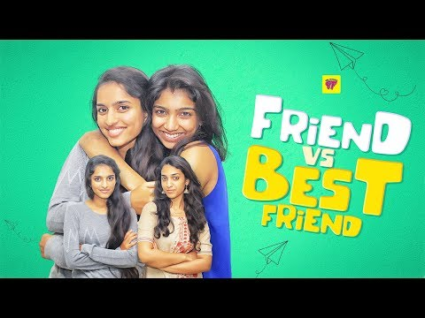 Friend vs Best Friend | Girl Formula | Chai Bisket
